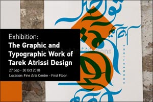 Sheikh Abdullah Al Salem Cultural Centre presents Tareq Atrissi, Designer and Typographer