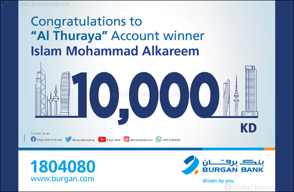 Burgan Bank announces the winner of the Al-Thuraya Salary Account monthly draw