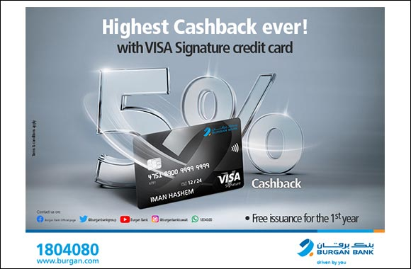 Burgan Bank Rewards its Customers with the Highest Assured Cash Back of 5% When Using Visa Signature Credit Card