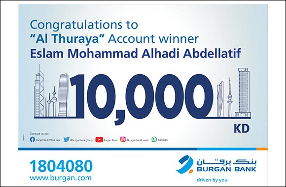 Burgan Bank Announces the Winner of the Al-thuraya Salary Account Monthly Draw|