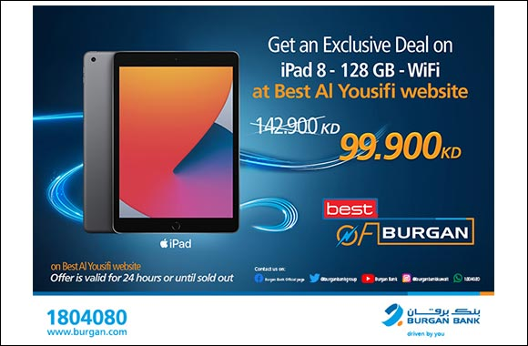 """Burgan Bank Announces its Special Monthly 'Mega Hit' Offer on  """"IPAD 8"""" From """"Best Al-Yousifi"""""""