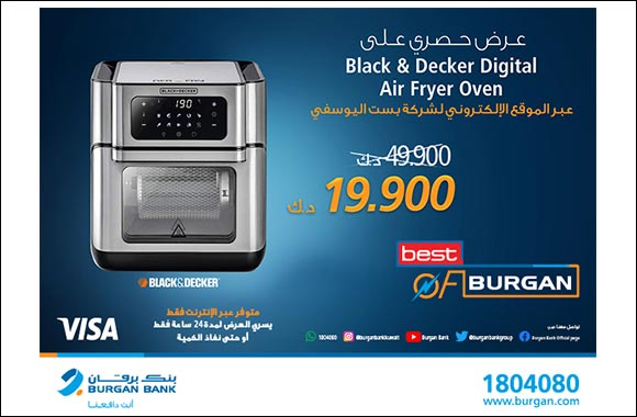 """Burgan Bank Announces its Special Monthly 'Mega Hit' Offer on  """"Black & Decker Digital Air Fryer Oven 12 Liters"""" From """"Best Al-Yousifi"""""""
